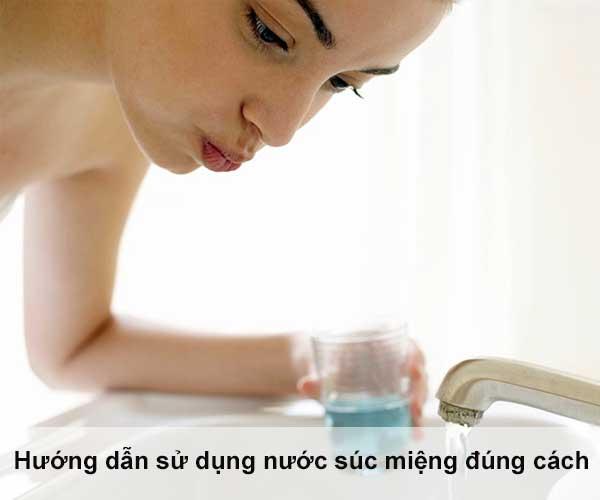 Tư vấn nha khoa | Hướng dẫn cách sử dụng nước súc miệng đúng cách