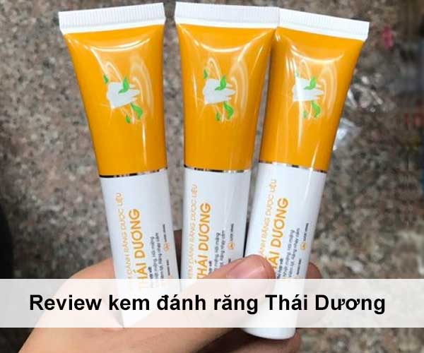 HOT 2020 | Review kem đánh răng Thái Dương có tốt không?