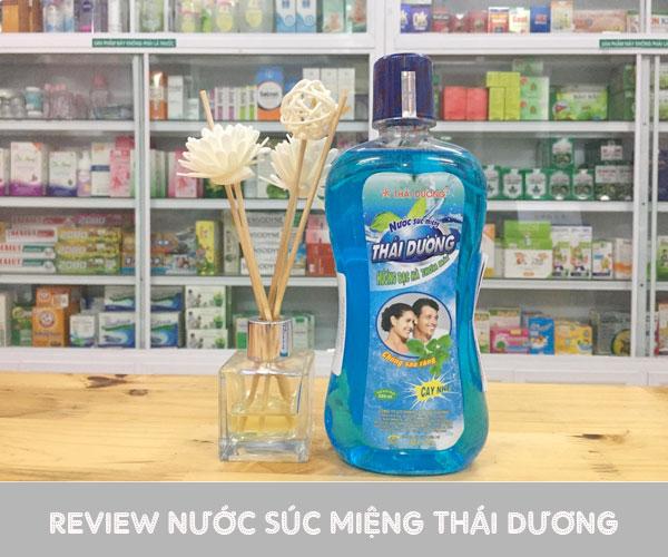 HOT 2020 | Review nước súc miệng Thái Dương có tốt không?